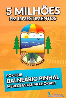 BALNEÁRIO PINHAL MERECE 5 MILHÕES EM INVESTIMENTOS!
