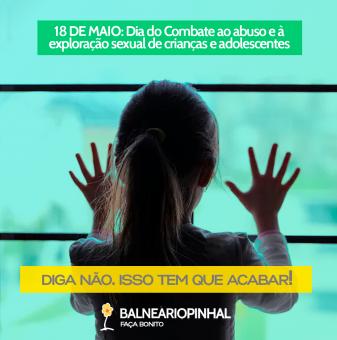 Dia do combate à violência contra Crianças e Adolescentes